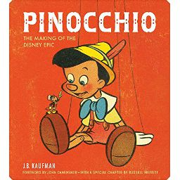 Couverture de Pinocchio: The Making of the Disney Epic