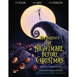 Couverture de Tim Burton's The Nightmare before Christmas : the film, the art, the vision