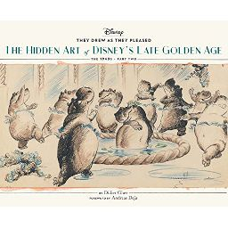 Couverture de They Drew As They Pleased: The Hidden Art of Disney's Late Golden Age: The 1940s - Part Two
