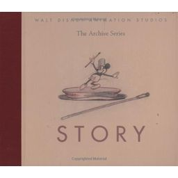 Walt Disney Animation Studios The Archive Series : Story