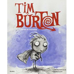 Couverture de Tim Burton - Catalogue de l'exposition