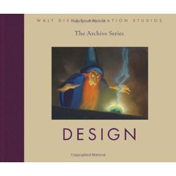 Walt Disney Animation Studios The Archive Series : Design