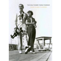 [Lecture] The Walt Disney Family Museum: The Man, the Magic, the Memories