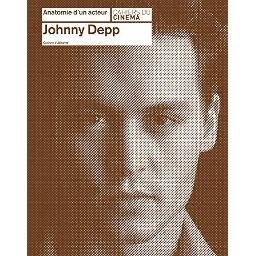 Anatomie d'un acteur: Johnny Depp