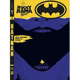 Rockyrama Papers 3 : Batman
