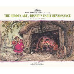 They Drew as They Pleased: The Hidden Art of Disney's Early Renaissance : The 1970's and 1980's