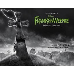 Frankenweenie : The Visual Companion
