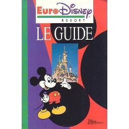 Euro Disney Resort: Le guide