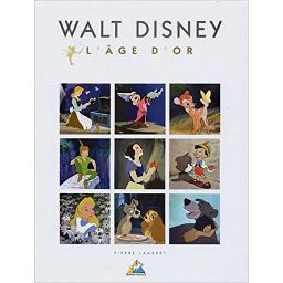 Walt Disney : L'âge d'or