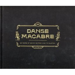 Couverture de Danse Macabre: 25 years of Danny Elfman and Tim Burton