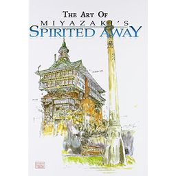 Couverture de The Art of Miyazaki's Spirited Away