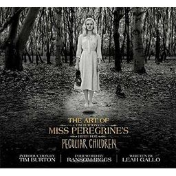 Couverture de The Art of Miss Peregrine's Home for Peculiar Children