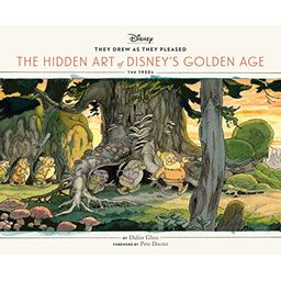 Couverture de They Drew As They Pleased: The Hidden Art of Disney's Golden Age: The 1930s