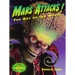 Couverture de Mars Attacks! The Art of the Movie