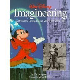 Couverture de Walt Disney Imagineering : a behind the dreams look at making the magic real