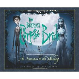 Couverture de Tim Burton's Corpse Bride: An Invitation To The Wedding