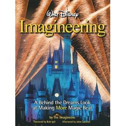Couverture de Walt Disney Imagineering : a behind the dreams look at making more magic real