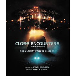Couverture de Close Encounters of the Third Kind: The Ultimate Visual History